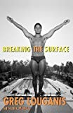 img - for Greg Louganis: Breaking the Surface (Paperback); 2006 Edition book / textbook / text book