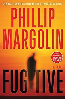 Fugitive (Amanda Jaffe Series Book 5) by [Margolin, Phillip]