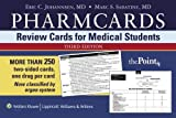 Pharmcards: Review Cards for Medical Students 3rd Edition by Johannsen, Eric C., Sabatine, Marc S. (2006) Cards
