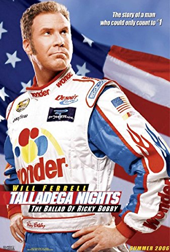 Talladega Nights: The Ballad of Ricky Bobby 2006 S/S Movie Poster 11.5x17