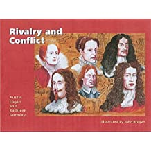 Rivalry and Conflict: Britain, Ireland and Europe, 1570-1745 (Special needs, key stage 3) by Austin Logan (1995-10-07)