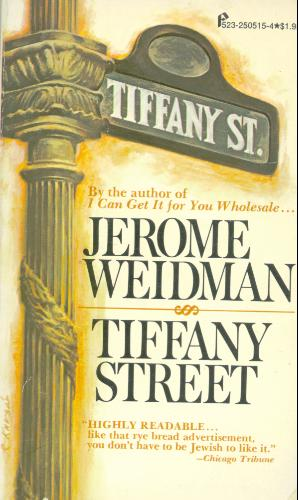 Tiffany Street - Jerome Weidman