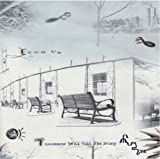 Tomorrow Will Tell the Story by Echo Us (2012-03-20)