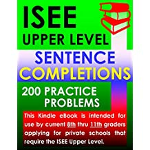 ISEE Upper Level Sentence Completions – 200 Practice Problems