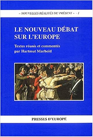 Livre gratuits en ligne Le nouveau débat sur l'Europe epub, pdf