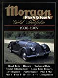 Morgan Plus 4 & Four 4: Gold Portfolio 1936-1967