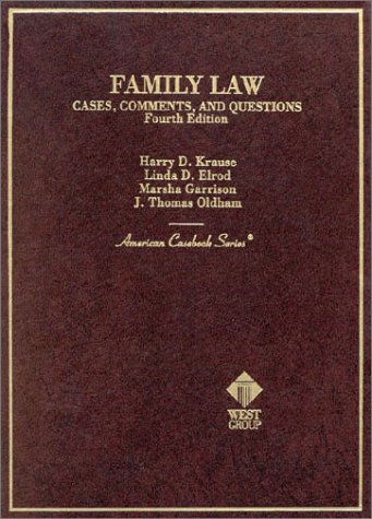 Family Law: Cases, Comments, and Questions (American Casebook Series)