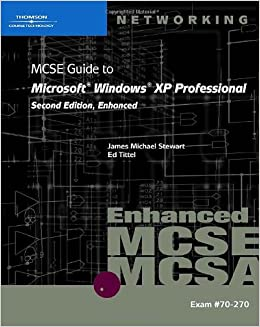 Buy 70 270 mcse guide to microsoft windows xp professional buy 70 270 mcse guide to microsoft windows xp professional enhanced book online at low prices in india 70 270 mcse guide to microsoft windows xp fandeluxe Image collections