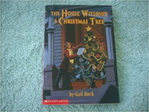 The House Without a Christmas Tree: Gail Rock: 9780590638951 ...