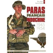 Les Paras Francaise En Indochine, 1945-1954