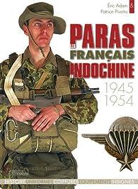 Les paras francais : Indochine 1945-1954 par Patrice Pivetta