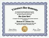 Valentine's Day Degree: Custom Gag Diploma Valentines Doctorate Certificate (Funny Customized Joke Gift - Novelty Item)