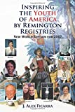 img - for Inspiring the Youth of America by Remington Registries: New World Edition for 2017 book / textbook / text book