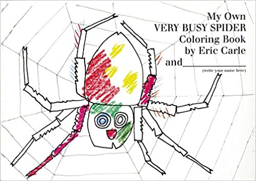 Amazon My Own Very Busy Spider Coloring Book 9780399243097 Eric Carle Books