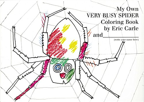 Spider Very Busy - My Own Very Busy Spider Coloring Book