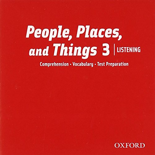 People, Places and Things 3 Listening Class CDs (People, Places, and Things Listening)