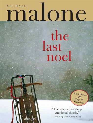 The Last Noel Kindle Edition By Michael Malone Literature