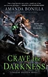 Crave the Darkness: A Shaede Assassin Novel