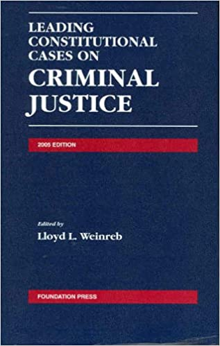 Leading Constitutional Cases on Criminal Justice 2005 (Leading Constitutional Cases on Criminal Justice)