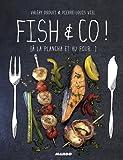 Fish & Co ! [À la plancha et au four…]