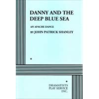 Danny and the Deep Blue Sea - Acting Edition