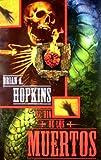 El Dia de Los Muertos, Brian A. Hopkins, 097215180X