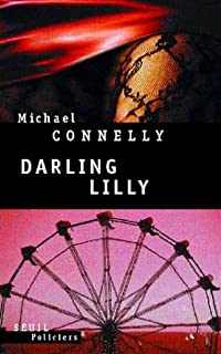 Darling Lilly : roman, Connelly, Michael