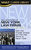 Vault Guide to the Top New York Law Firms, Brian Dalton, 1581315007