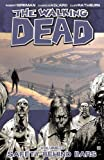 download ebook the walking dead volume 3: safety behind bars: safety behind bars v. 3 by robert kirkman on 23/12/2008 unknown edition pdf epub