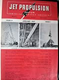img - for Journal of the American Rocket Society Jet Propulsion (JARS) 1957 Volume 27 Issues 1-12 January- December. book / textbook / text book