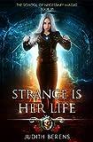Strange Is Her Life