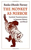 img - for The Monkey as Mirror book / textbook / text book