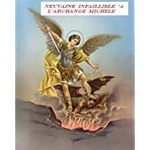 Neuvaine infaillible à l' Archange Michele (translated) (French Edition)