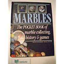 Marbles: The Pocket Book of Marble Collecting, History and Games by William Bavin (1991-11-07)