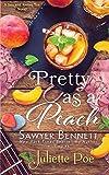 Pretty as a Peach (The Sex & Sweet Tea Series) (Volume 4)