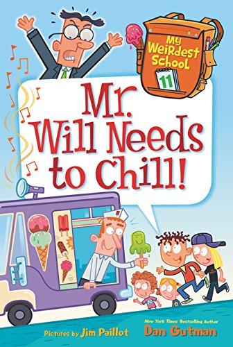 My Weirdest School #11: Mr. Will Needs to Chill!