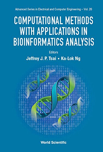 Computational Methods with Applications in Bioinformatics Analysis (Advanced Series in Electrical and Computer Engineering)