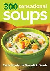 300 Sensational Soups