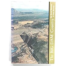 The Big Dam Country : a Pictorial Record of the Development of the Peace River Country