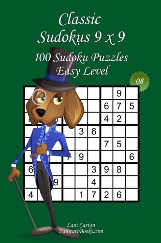 """Download Classic Sudoku 9x9 - Easy Level - N°8: 100 Easy Sudoku Puzzles – Format easy to use and to take everywhere (6""""x9"""") (Volume 8) ebook"""