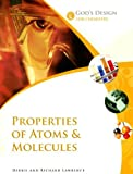 Properties of Atoms and Molecules, Debbie Lawrence and Richard Lawrence, 0972536574