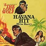 Havana Hit | Mike Barry