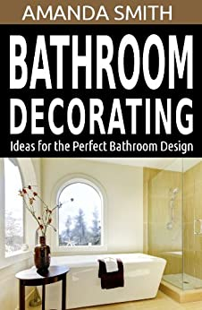 Bathroom decorating ideas for the perfect bathroom design for Bathroom ideas amazon
