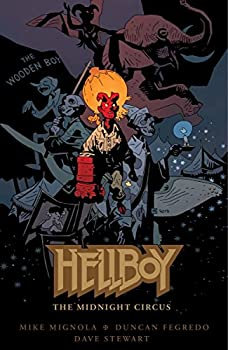 Hellboy and the Midnight Circus by Mike Mignola