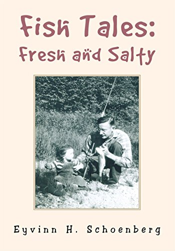 Fish Tales: Fresh and Salty