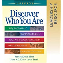 Lifekeys Leadership Resource Notebook: Discovering Who You Are, Why You'reHere, and What You Do Best