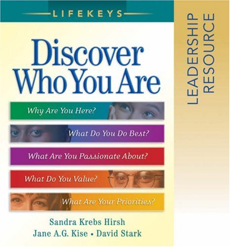 LifeKeys Leadership Resource Notebook: Discovering Who You Are, Why You're Here, and What You Do Best