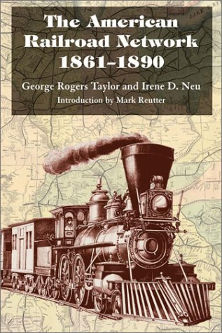 The American Railroad Network, 1861-1890 pdf epub
