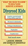 Divorced Kids, Laurene Johnson and Georglyn Rosenfeld, 0449220761