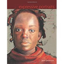 Expressive Portraits Creative Methods For Painting People